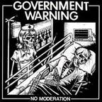 Government Warning - No Moderation
