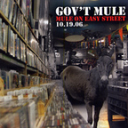 Gov't Mule - Mule On Easy Street · 10.19.06
