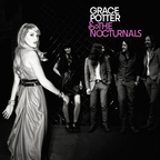 Grace Potter And The Nocturnals - s/t