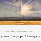 Graewe Reijseger Hemingway - The View From Points West