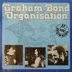Graham Bond Organization - At The Beginning