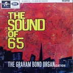 Graham Bond Organization - The Sound Of 65