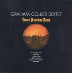 Graham Collier Sextet - Down Another Road