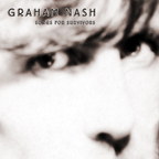 Graham Nash - Songs For Survivors