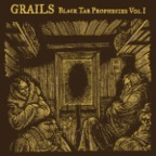 Grails - Black Tar Prophecies Vol. I