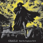Grails - Black Tar Prophecies Vol. II