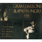 Gram Parsons & The Fallen Angels - Live 1973