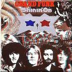 Grand Funk - Shinin' On