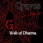 Graves (US) - Web Of Dharma