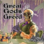 Great Gods Of Greed - s/t