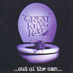 Great King Rat - Out Of The Can