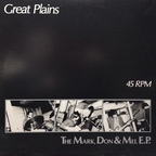 Great Plains (US) - The Mark, Don & Mel E.P.