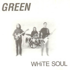 Green (US 2) - White Soul