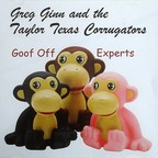 Greg Ginn And The Taylor Texas Corrugators - Goof Off Experts