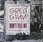 Greg Ginn - Don't Tell Me
