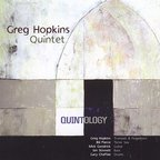 Greg Hopkins Quintet - Quintology