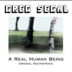 Greg Segal - A Real Human Being