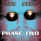 Greg Segal - Phase Two · Selected Recordings, 2001-2006