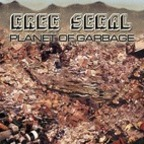 Greg Segal - Planet Of Garbage
