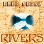 Greg Segal - Rivers