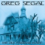 Greg Segal - The Old Familiar Place