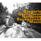 Gregorio · Gustafsson · Nordeson - Background Music