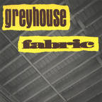 Greyhouse - Fabric