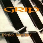 Grip (US) - Friction Burn Fatal
