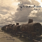 Groanbox Boys - Smokestack Trilogy