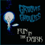 Groovie Ghoulies - Fun In The Dark