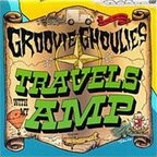 Groovie Ghoulies - Travels With My Amp