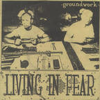 Groundwork - Living In Fear