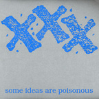 Groundwork - XXX · Some Ideas Are Poisonous