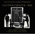 Guaranteed Pure - The Funny Farm Project · Outpatients '93