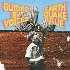 Guided By Voices - Earthquake Glue