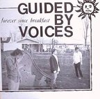 Guided By Voices - Forever Since Breakfast