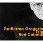 Guillermo Gregorio Trio - Red Cube(d)