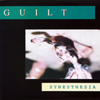 Guilt - Synesthesia