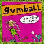 Gumball - Revolution On Ice...