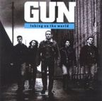Gun (UK 2) - Taking On The World
