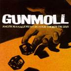 Gunmoll - Anger Management In Four Chords Or Less