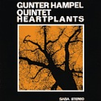 Gunter Hampel Quintet - Heartplants