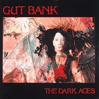 Gut Bank - The Dark Ages