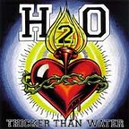 H₂O - Thicker Than Water