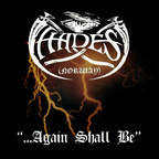 Hades (NO) - ...Again Shall Be
