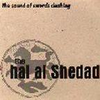 Hal Al Shedad - The Sound Of Swords Clashing