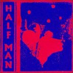 Half Man - Force Field