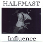 Halfmast - Influence