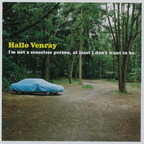 Hallo Venray - I'm Not A Senseless Person, At Least I Don't Want To Be