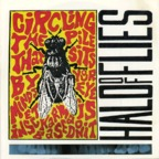 Halo Of Flies - Circling The Pile That Sits By Your Minds Eye Insect Karma Is Based On It